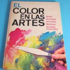 Libros de segunda mano: EL COLOR EN LAS ARTES. PETER J. HAYTEN. Lote 48662467