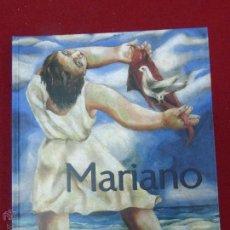 Mariano - Sala-exposiciones-Santo-Domingo , Edita. Caja Salamanca y Soria. 2004 1ª ed.