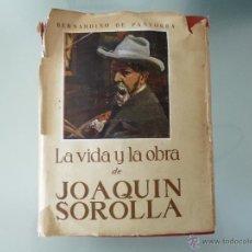 Libros de segunda mano: LA VIDA Y LA OBRA DE JOAQUIN SOROLLA. BERNARDINO DE PANCORBA 1953. Lote 48860511