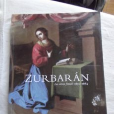 Libros de segunda mano: ZURBARAN LA OBRA FINAL 1650 - 1664. Lote 48882439