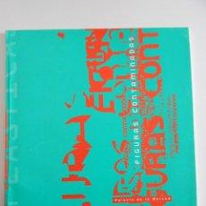 Libros de segunda mano: FIGURAS CONTAMINADAS - PALACIO DE LA MERCED. DIPUTACIÓN DE CÓRDOBA, 1998. Lote 48908170