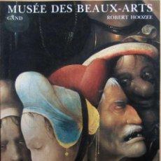Libros de segunda mano: MUSEE DES BEAUX-ARTS GAND. Lote 48988733