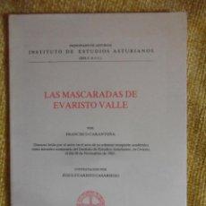 Libros de segunda mano: LAS MASCARADAS DE EVARISTO VALLE. POR FRANCISCO CARANTOÑA. DISCURSO LEIDO EN EL ACTO DE SU SOLEMNE R. Lote 49024352