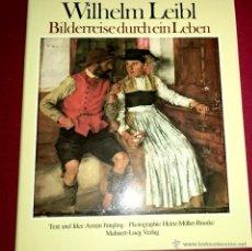 Libros de segunda mano: WILHELM LEIBL - (EN ALEMÁN). Lote 49118368