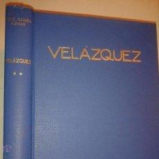 Libros de segunda mano: VELÁZQUEZ TOMO 2 1964 JOSÉ CAMÓN AZNAR EDITA ESPASA-CALPE. Lote 49310122