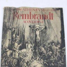 Libros de segunda mano: L-1548. REMBRANDT. ACQUEFORTI. 40 LAMINAS AGUAFUERTES COMENTADOS. DE AGOSTINO. 1941.. Lote 49336395