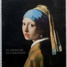 Libros de segunda mano: EL SIGLO DE REMBRANDT. CATALOGO MUSEO DEL PRADO. . Lote 49461933