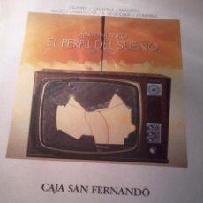 Libros de segunda mano: ANTONI MIRÓ EL PERFIL DEL SUEÑO. EDITADO DE CAJA SAN FERNANDO. EST20B3. Lote 49479363