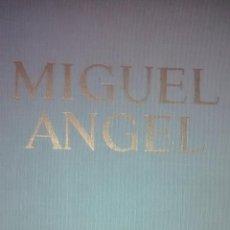 Libros de segunda mano: MIGUEL ANGEL / FREDERICK HARTT / 1ª EDICION / 1969. Lote 49747451