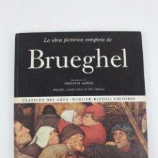 Libros de segunda mano: L-1731.LA OBRA PICTORICA COMPLETA DE BRUEGHEL. EDITORIAL NOGUER, S.A. 1968. Lote 49784610
