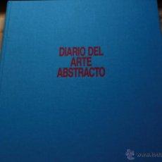 Libros de segunda mano: MICHEL RAGON: DIARIO DEL ARTE ABSTRACTO, (DESTINO, 1992). Lote 49839451
