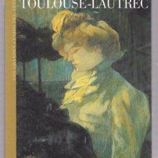 Libros de segunda mano: TOULOUSE-LAUTREC. LOS GRANDES GENIOS DEL ARTE. Nº20. BIBLIOTECA EL MUNDO.UNIDAD EDITORIAL, S.A. 2003. Lote 49907439