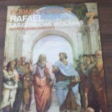 Libros de segunda mano: FORMA Y COLOR. Nº7. RAFAEL LAS ESTANCIAS VATICANA. CAMILLO SEMENZATI. ALBAICÍN/SADEA.1967. Lote 49934086