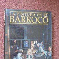 Libros de segunda mano - LA PINTURA EN EL BARROCO. MORALES Y MARÍN, José Luis. 1998 - 50090230