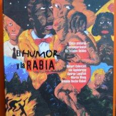 Libros de segunda mano: EL HUMOR Y LA RABIA - CINCO PINTORES CONTEMPORÁNEOS DE ESTADOS UNIDOS - 2001. Lote 50096118