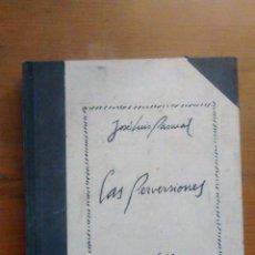 Libros de segunda mano: LAS PERVERSIONES / JOSE LUIS PASCUAL Y OSCAR COLLAZOS / 2ª EDICIÓN / 1977-78 / EJEMPLAR NUMERADO. Lote 50106729