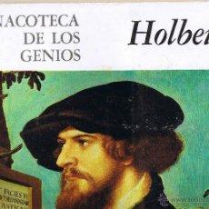 Libros de segunda mano: HOLBEIN - PINACOTECA DE LOS GENIOS. Lote 50168616