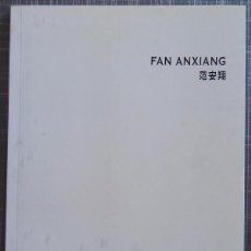 Libros de segunda mano: FAN ANXIANG. COVERED WITH GRASS, COVERED WITH TREES. BANG (BEIJING ART NOW GALLERY) 2007. ARTE. Lote 50209605