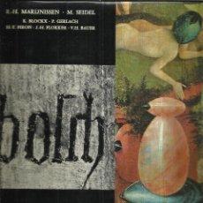Libros de segunda mano: MARIJNISSEN. SEIDEL. BLOCKX. GERALACH. PIRON. PLOKKER. BAUER. ED. ARCADE. BRUSELAS. BÉLGICA. 1972. Lote 50333207