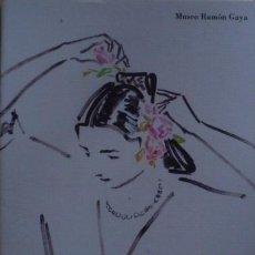 Libros de segunda mano: MUSEO RAMÓN GAYA. ALGUNOS CARTELES DE RAMÓN GAYA 17 MAYO/31 JULIO 2003 - CATÁLOGO. Lote 50451778