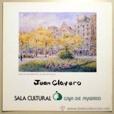 Libros de segunda mano: CLAVERO, JUAN - JUAN CLAVERO (DEDICADO) - BARCELONA 1991. Lote 50524548