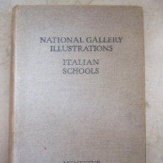 Libros de segunda mano: NATIONAL GALLERY ILLUSTRATIONS - ITALIAN SCHOOLS - 1937 - LAS PINTURAS DE LA ESCUELA ITALIANA. Lote 50582184