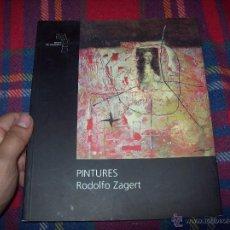 Libros de segunda mano: PINTURAS.RODOLFO ZAGERT. MUSEU DE MALLORCA.2002.INCLUYE INVITACIÓN A LA EXPOSICIÓN.ÚNICO EN TC.FOTOS. Lote 50720737