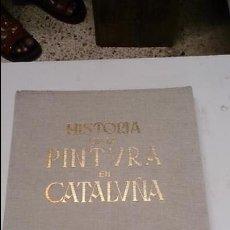 Libros de segunda mano: LA PINTURA EN CATALUÑA. Lote 50854864