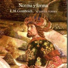 Libros de segunda mano: NORMA Y FORMA, E.H.GOMBRICH. ALIANZA FORMA. SEGUNDA EDICIÓN 1985. ISBN: 84-206-7039-1. PÁGINAS 319. Lote 50920873