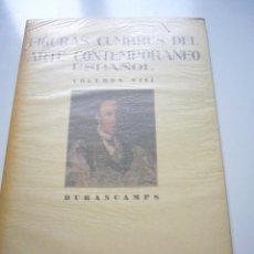 Libros de segunda mano: FIGURAS CUMBRES DEL ARTE CONTEMPORANEO ESPAÑOL VOLUMEN XIII DURAN CAMPS 10 LAMINAS 1946 XGC1. Lote 50957202