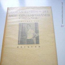 Libros de segunda mano: FIGURAS CUMBRES DEL ARTE CONTEMPORANEO ESPAÑOL VOLUMEN XIV BEQUER 10 LAMINAS 1945 XGC1. Lote 50957387