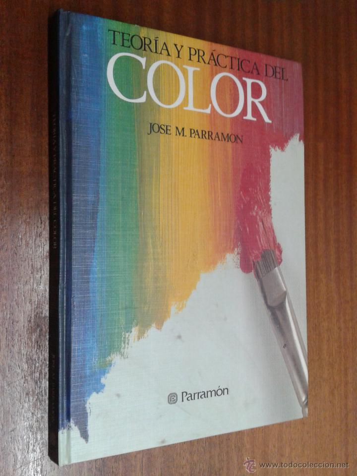 teoría y práctica del color / josé m. parramon - Comprar Libros de ...