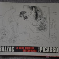 Libros de segunda mano: HONORE DE BALZAC LA OBRA MAESTRA DESCONOCIDA , PABLO RUIZ PICASSO , CIRCULO DE LECTORES. Lote 51050954