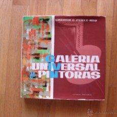 Libros de segunda mano: GALERIA UNIVERSAL DE PINTORAS, CARMEN G.PEREZ-NEU, EDITORA NACIONAL. Lote 51074284