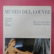 Libros de segunda mano: MUSEO DEL LOUVRE. MAURICE SERULLAZ, CHRISTIAN POUILLON. Lote 51173436