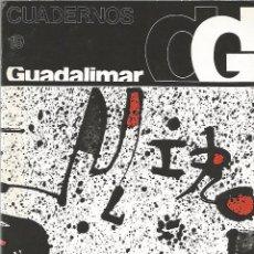 Libros de segunda mano: CUADERNOS GUADALIMAR. JOAN MIRÓ /// BOZAL, VALERIANO, ETC.. Lote 51451640