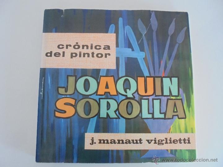 Libros de segunda mano: CRONICA DEL PINTOR JOAQUIN SOROLLA. JOSE MANAUT VIGLIETTI. VER FOTOGRAFIAS ADJUNTAS. - Foto 8 - 51463375