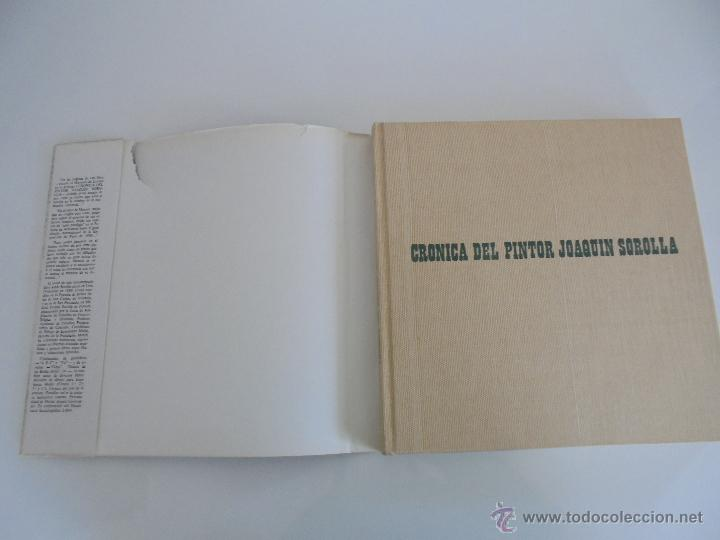 Libros de segunda mano: CRONICA DEL PINTOR JOAQUIN SOROLLA. JOSE MANAUT VIGLIETTI. VER FOTOGRAFIAS ADJUNTAS. - Foto 10 - 51463375