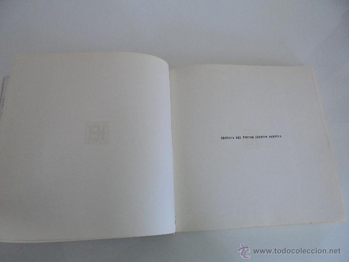 Libros de segunda mano: CRONICA DEL PINTOR JOAQUIN SOROLLA. JOSE MANAUT VIGLIETTI. VER FOTOGRAFIAS ADJUNTAS. - Foto 12 - 51463375