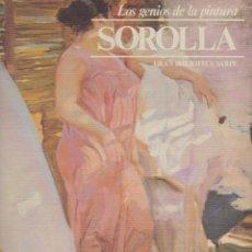 Libros de segunda mano: LIBRO LOS GENIOS DE LA PINTURA SOROLLA DE SARPE DE 1979. Lote 95371276