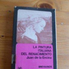 Libros de segunda mano: LA PINTURA ITALIANA DEL RENACIMIENTO. JUAN DE LA ENCINA. FONDO CULTURA ECONOMICA. 1979 230PAG. Lote 52240306