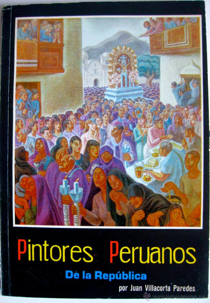 villacorta paredes. pintores peruanos de la rep - Comprar Libros de ...