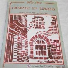 Libros de segunda mano: BELLAS ARTES, GRABADO EN LINOLEO, DEMOSTRACIÓN TÉCNICA PASO A PASO, A. ROVIRA, ED. DAIMON, 1981. Lote 52595001