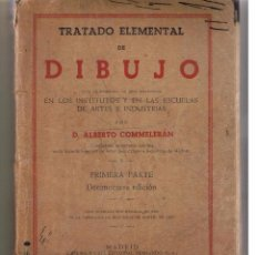Libros de segunda mano - TRATADO ELEMENTAL DE DIBUJO. ALBERTO COMMELERÁN. CASA EDITORIAL HERNANDO 1945. (Z3) - 52633426