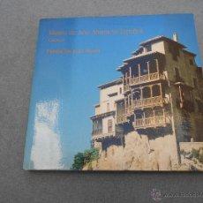 Libros de segunda mano: MUSEO DE ARTE ABSTRACTO ESPAÑOL. Lote 52689274