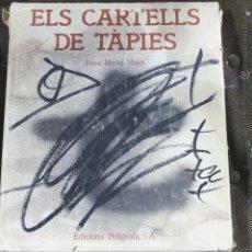 Libros de segunda mano: ELS CARTELLS DE TAPIES -ROSA NARIA MALET -POLIGRAFA-259PG. Lote 52741891