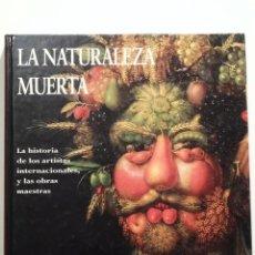 Libros de segunda mano: LA NATURALEZA MUERTA ED ELECTA. Lote 52749099