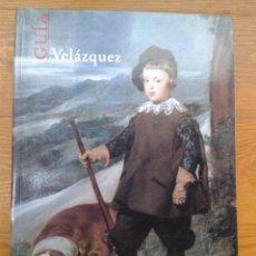 Libros de segunda mano: MUSEO DEL PRADO. VELÁZQUEZ. GUÍA. ESPAÑOL.. Lote 52877522