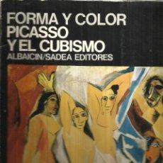 Libros de segunda mano: FORMA Y COLOR. PICASSO Y EL CUBISMO. SADEA EDITORES. MADRID. 1970. Lote 53118903