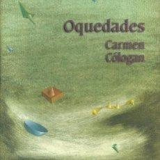 Libros de segunda mano: CARMEN CÓLOGAN-OQUEDADES.1999.. Lote 53135777